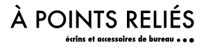 A Points Reliés, À Points Reliés, atelier, création, accessoires de bureau, made in france